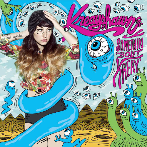 <p>Kreayshawn - Something About Kreay</p>