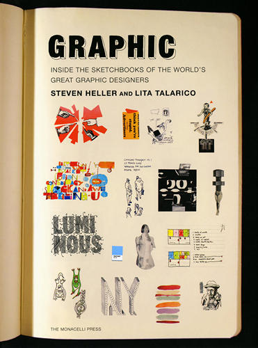 <p>Graphic features photographed pages from the sketchbooks of dozens of designers around the world.</p>
