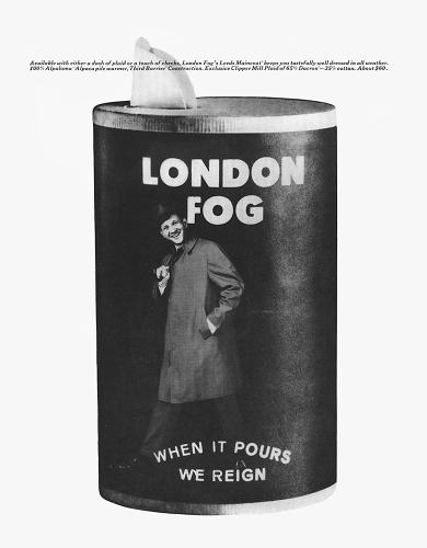 <p>Another example, from London Fog (1965): &quot;When it pours, we reign.&quot;</p>