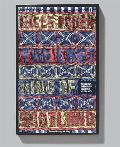 <p>Book cover for <em>The Last King of Scotland</em> by Giles Foden. Offset print, 2010.</p>