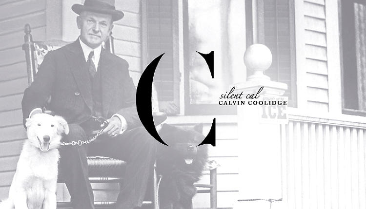 <p>Calvin Coolidge, understated as usual.</p>