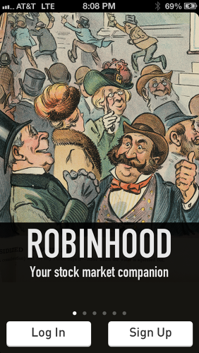 <p>Robinhood is an app that aims to crowdsource investment advice.</p>