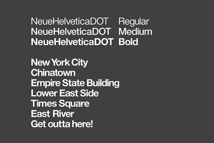 <p>A new version of Helvetica was created just for DOT's use.</p>