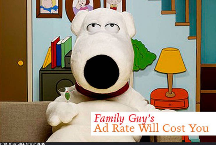 <p> The rate for a 30-second prime-time ad spot is $200,000. <em>Family Guy</em>'s total estimated ad revenue equals at least $500 million. The advertising revenue from the spinoff show <em>American Dad</em> adds as much as $300 million more. </p>
