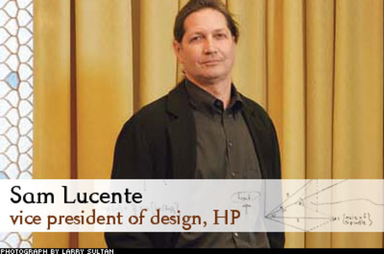 <p> Lucente's job of building a design practice at a global enterprise like HP is as much about management as it is about design. Lucente has taken on the task with a deft political hand. &quot;At HP,&quot; he says, &quot;it's all about persuasion--making our best effort and then letting people decide whether they want to take us up on it.&quot; Under Lucente, HP has reduced dozens of logos, button layouts, and navigation schemes to a single company-wide design.<br /> <a href=&quot;/magazine/119/streamlining-hp.html&quot; target=&quot;_blank&quot;>Learn More</a> </p>