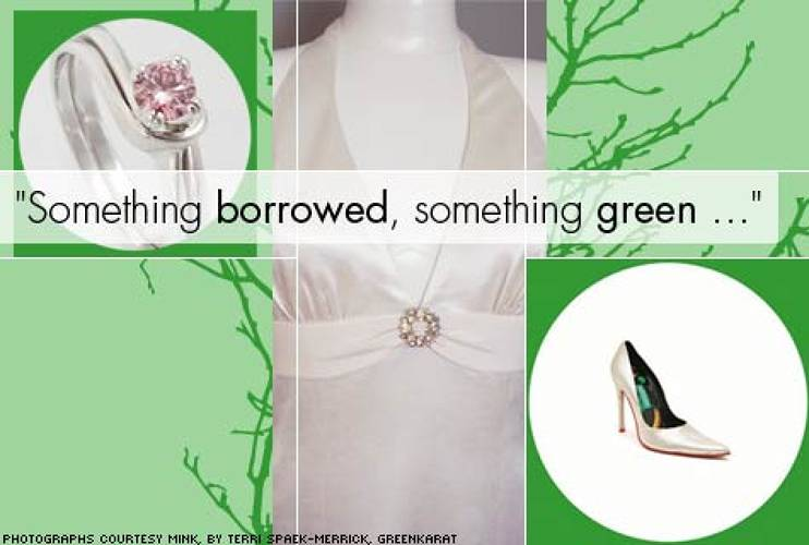 <p> Say &quot;I do&quot; in something green. Well, the bride can still wear white of course.<br /> <br /> <strong>The outfit: </strong> </p> <ul> 	<li><a href=&quot;http://olivialuca.com&quot; target=&quot;_new&quot; title=&quot;Olivia Luca&quot;>Olivia Luca</a> hemp silk charmeuse wedding gown with vintage pin ($981) </li> 	<li>Vegan-friendly faux metallic suede <a href=&quot;http://www.minkshoes.com/collection/monkey.php&quot; target=&quot;_new&quot; title=&quot;Mink Shoes Collection: Monkey&quot;>Mink</a> &quot;Monkey&quot; pumps ($355) </li>  	<li>Lab-grown pink diamond wedding and engagement set made of recycled white gold from <a href=&quot;http://www.greenkarat.com/detail.asp?product_id=RCG005&quot; target=&quot;_new&quot; title=&quot;greenKarat Jewelry&quot;>greenKarat</a> ($2,602 including carbon offset tax and 0.49 carat diamond) </li> </ul> <p> &nbsp; </p>