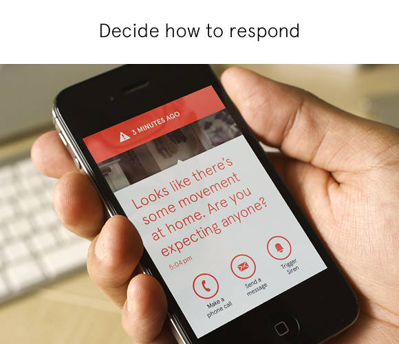 <p>You can decide, after receiving an alert, how to respond. Call the police? Ask the neighbor to go check on the house?</p>