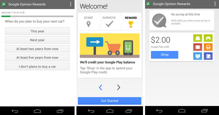 <p>Opinionated? Put it to good use with Google Opinion Rewards. Answer questions and get credit for the Google Play store!</p>