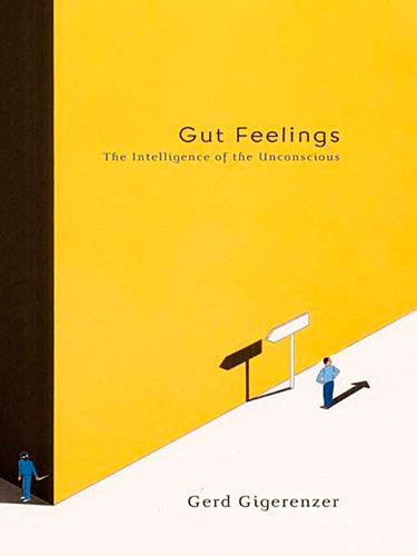 <p><strong><em>Gut Feelings: The Intelligence of the Unconscious</em> by Gerd Gigerenzer</strong></p>  <p>&quot;Go with your gut&quot; sounds like shady advice when it comes to important decisions, like finances. But Gigerenzer suggests giving instincts more credit. You can use your own set of heuristics to make money decisions in a smart way, especially if you have to make them on the fly.</p>
