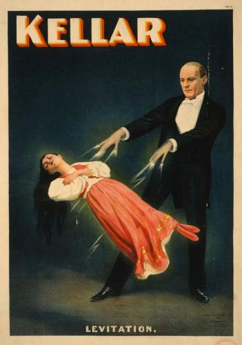 <p>These posters promised escapes from the boring confines of physics. This one promises an impressive levitation illusion by the infamous Harry Kellar, circa 1894. (Via Wikipedia.org.)</p>