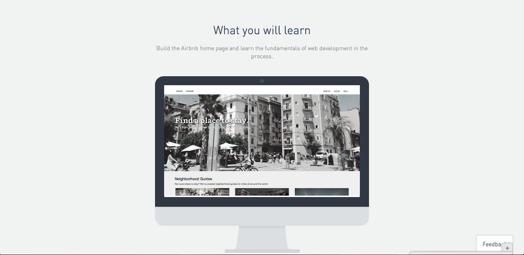 <p>A new Codecademy course will teach users how to build Airbnb's home page using JavaScript, HTML, and CSS.</p>