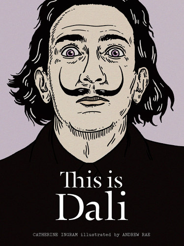 <p>Andrew Rae illustrates this biography of Salvidor Dali, one of 30 books in a new series about famous artists.</p>