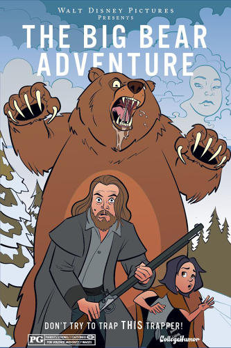 <p>&quot;The Revenant&quot; looks slightly less grueling as &quot;The Big Bear Adventure.&quot;</p>
