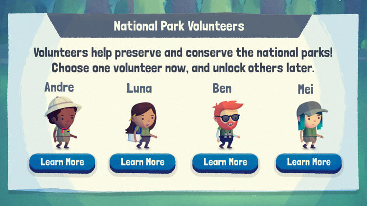 <p>It lets players take on volunteer personas and then complete park-essential tasks like planting trees, securing food from bears, and picking up trash.</p>
