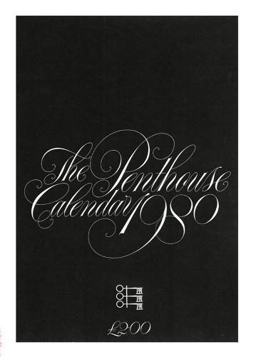 <p>The Penthouse Calendar from 1980 uses an elaborate English copperplate script font.</p>